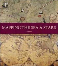 Front cover of Mapping the Sea and Stars by C J Schüler, with historic maps